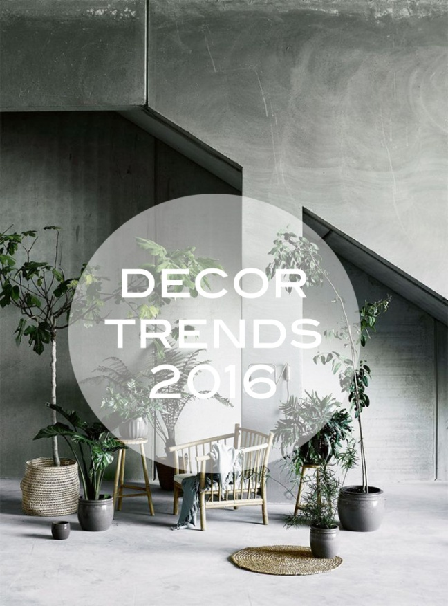 decor trends 2016